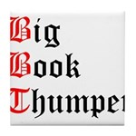 big-book-thumper-2 Tile Coaster