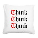 think-think-think-old-english Square Canvas Pi
