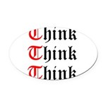 think-think-think-old-english Oval Car Magnet