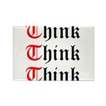 think-think-think-old-english Rectangle Magnet