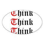 think-think-think-old-english Sticker (Oval)