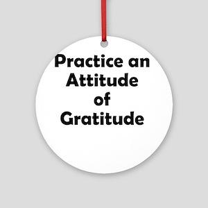 attitude-gratitude Round Ornament