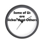 sicker-than-others-1 Wall Clock