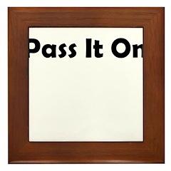 pass-it-on Framed Tile