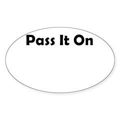pass-it-on Sticker (Oval)