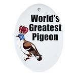 greatestpigeon Oval Ornament
