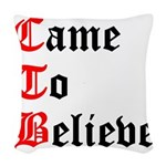 came-to-believe-oldeng Woven Throw Pillow