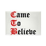 came-to-believe-oldeng Rectangle Magnet (100 p