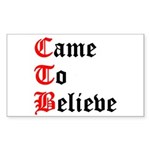 came-to-believe-oldeng Sticker (Rectangle)