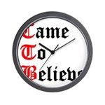 came-to-believe-oldeng Wall Clock