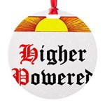 HIgher Powered (Sunrise) Round Ornament