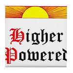 HIgher Powered (Sunrise) Tile Coaster