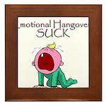 Emotional Hangovers Framed Tile