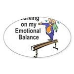 Working on My Emotional Balance Sticker (Oval 10 p
