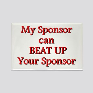 My Sponsor Can Beat Up Your Sponsor Rectangle Magn