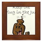 Keep the Plug in the Jug Framed Tile