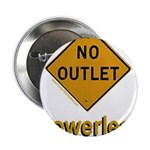 No Outlet Powerless 2.25