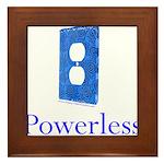 Powerless Framed Tile