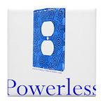 Powerless Tile Coaster