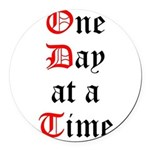 One Day at a Time Round Car Magnet