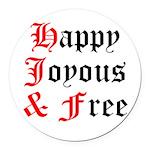 Happy Joyous Free Round Car Magnet