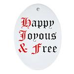 Happy Joyous Free Oval Ornament
