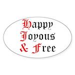 Happy Joyous Free Sticker (Oval)