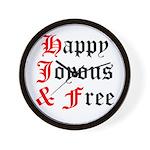 Happy Joyous Free Wall Clock
