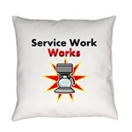 Service Work Works Everyday Pillow