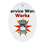 Service Work Works Oval Ornament