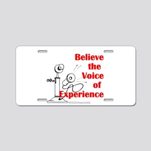 Voice of Experience Aluminum License Plate