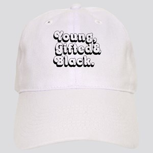 Young, Gifted & Black. Cap