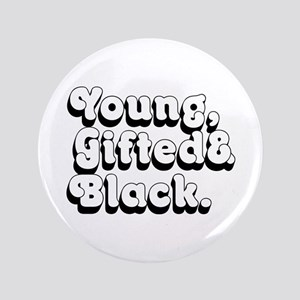 Young, Gifted & Black. Button