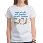 Play and Stay Women's T-Shirt