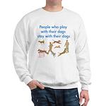 Play and Stay Sweatshirt