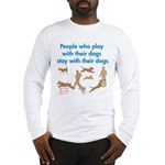 Play and Stay Long Sleeve T-Shirt