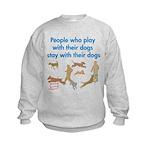 Play and Stay Kids Sweatshirt