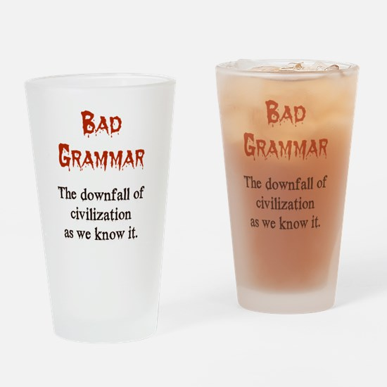 Bad Grammar Drinking Glass