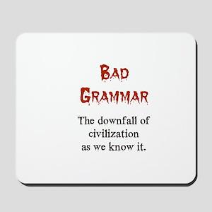 Bad Grammar Mousepad