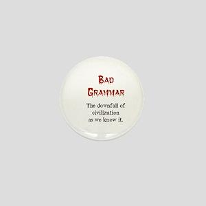 Bad Grammar Mini Button (100 pack)