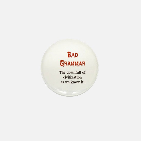 Bad Grammar Mini Button (100 pack)