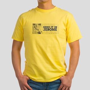 Send It In Jerome T-Shirt