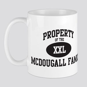 Property of Mcdougall Family Mug