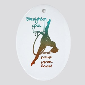 Straighten Your Legs And Point Toes Oval Ornament