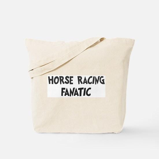 Horse Racing fanatic Tote Bag