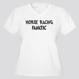 Horse Racing fanatic Women's Plus Size V-Neck T-Sh