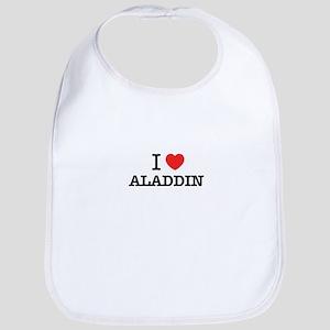 I Love ALADDIN Bib