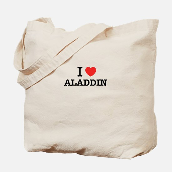 I Love ALADDIN Tote Bag
