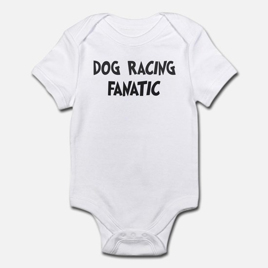 Dog Racing fanatic Infant Bodysuit