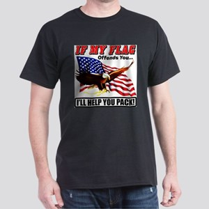 If My Flag Offends, Ill Help You Pack T-Shirt